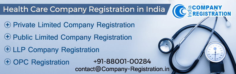 Healthcare Company Registration in India