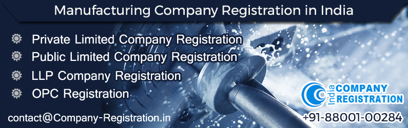 Manufacturing Company Registration in India